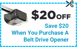 Coupon $20 Off - Save $20 When You Purchase A Belt Drive Opener